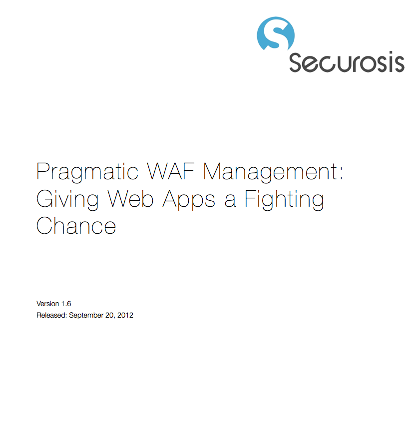 Pragmatic WAF Management